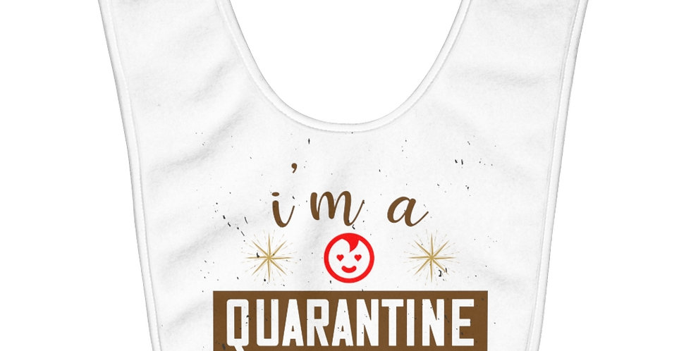 Quarantine Baby Bib