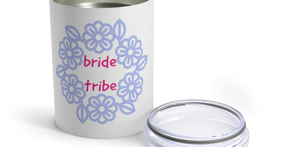 bride tribe Tumbler 10oz