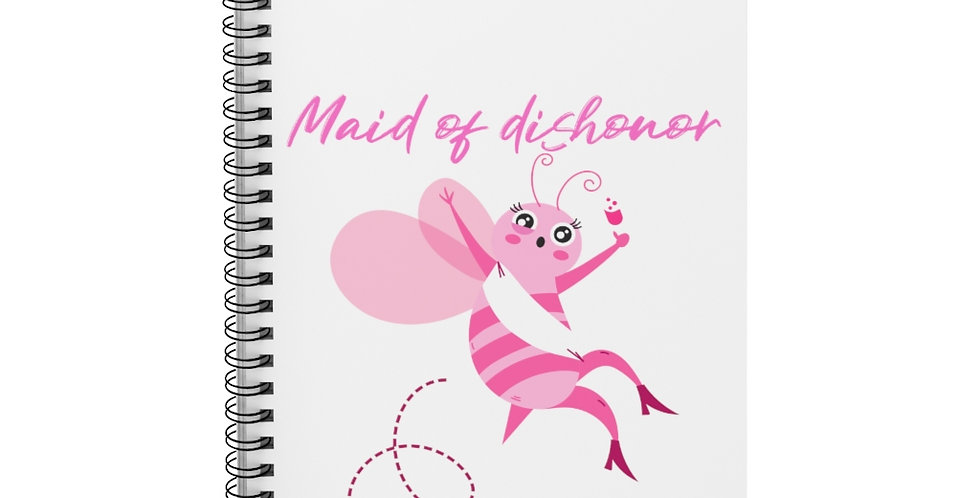 Maid Of Dishonor Notebook