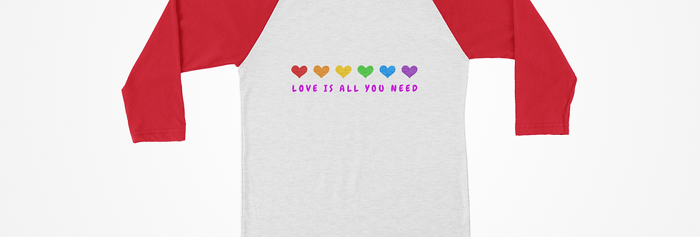 Love Is All You Need Raglan Tee