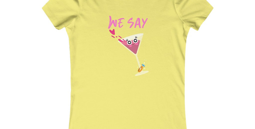 We Say PARTY martini Tee