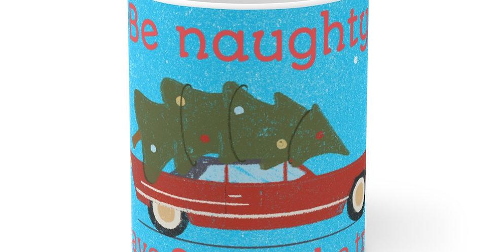 Be Naughty Mug 11oz