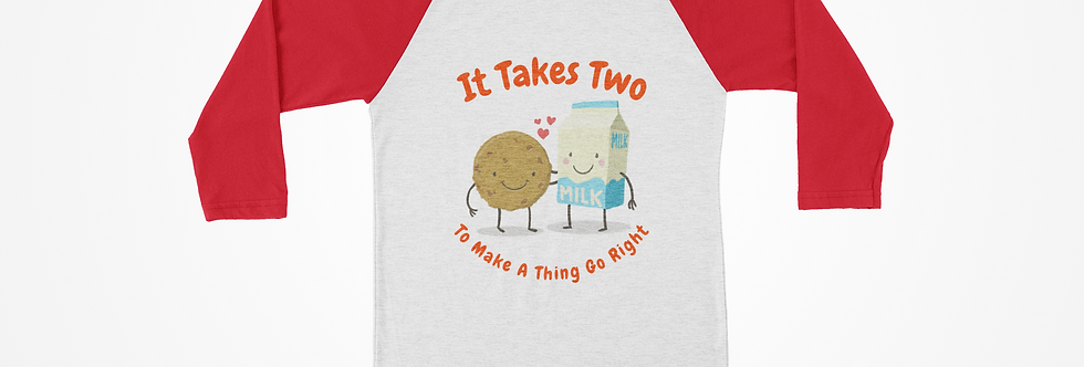 It Takes Two Raglan Tee