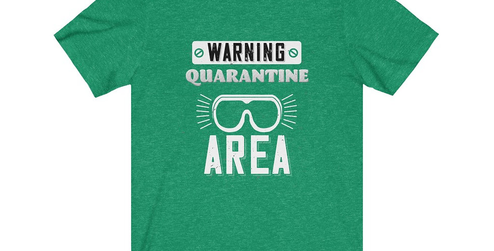 Warning Quarantine Tee