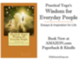 Practical Yoga's Wisdom for Everyday People book