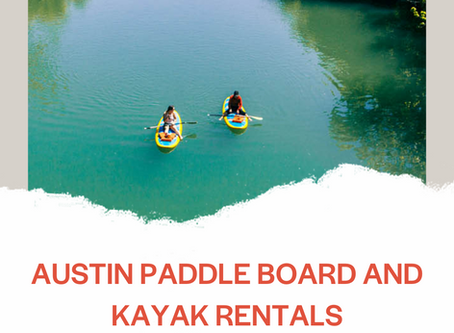 Paddle Board and Kayak Rentals in Austin