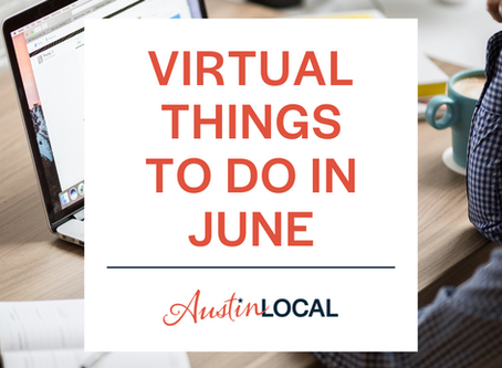 Virtual Things to do in June