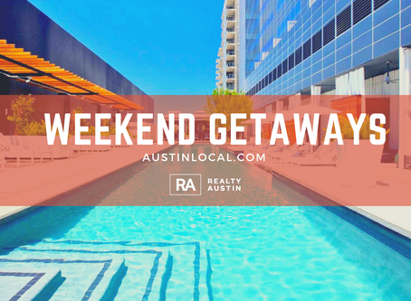 Best Austin Weekend Getaways and Staycations