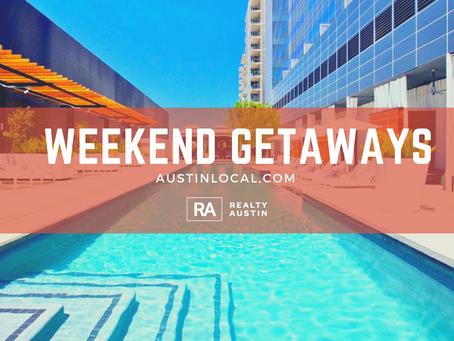 Best Austin Weekend Getaways and Staycations