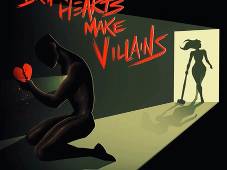"Don Michael Jr Releases His Latest Project ""Broken Hearts Make Villains"" On All Digital Platforms!!!"