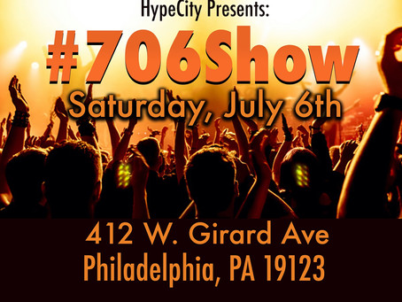 HypeCity Presents: #706Show Live @FirePhilly
