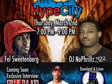 The HypeCity Show: DJ No Phrillz, Fel Sweetenberg