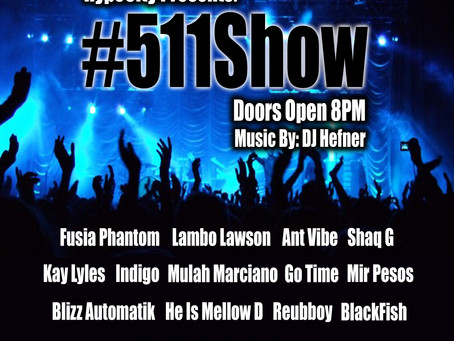 """Saturday, May 11th!!! HypeCity Presents: """"511Show"""" Live @FirePhilly"""