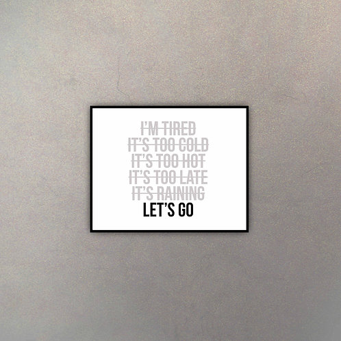 "Frase Motivacional Moderna ""Let's Go"""