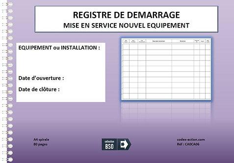Registre Démarrage Mise en service nouvel équipement A4 spirale 80 pages