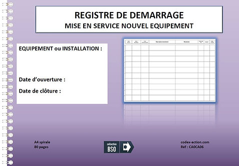 Registre de Démarrage Mise en service nouvel équipement A4 spirale 80 pages
