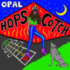 hopscotch by opal dillard music wih lyics cover art by opal artbopal hopscotch lyrics produced by free diesel hopscotch was a sog written by opal released in 2018 hopscotch is a song about progression by OPAL or opald or opal dillard also featured on boomerang bet and dear white people on netflix opal the artist opal instagram opald opal twitter opaldillard