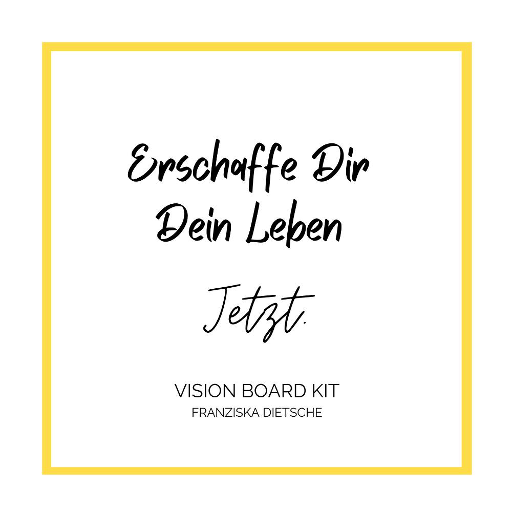 Klicke auf das Bild und hol Dir jetzt Dein liebevoll & kostenfreies Vision Board Kit