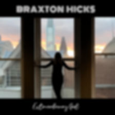 Braxton Hicks Extraordinary Girl EP