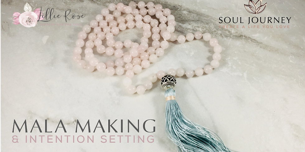 Mala Making & Intention Setting Workshop