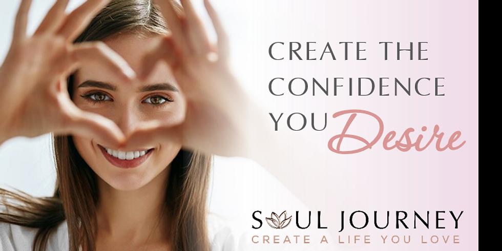 Create The Confidence You Desire