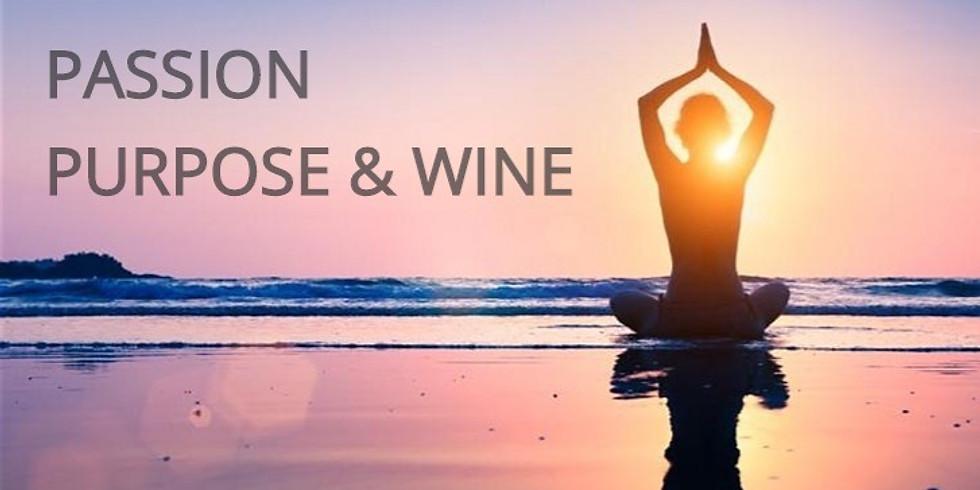Passion Purpose & Wine by Miranda Hamilton