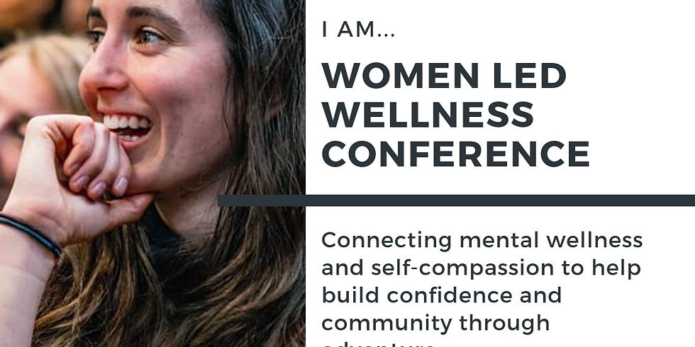 I AM - Women Led Wellness Conference