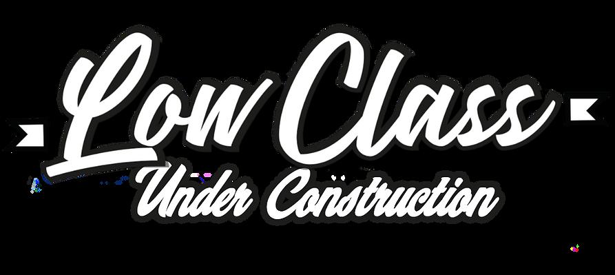 LowClassWebsiteConstruction.png