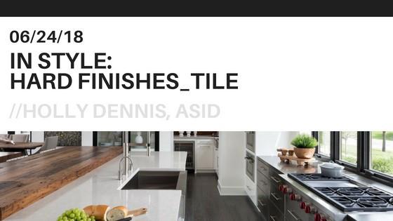 Interior Designer Blog: Hard Finishes from Holly Dennis Interiors