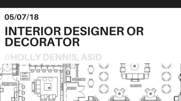 Many People Call Me An U201cinterior Decoratoru201d, I Donu0027t Mind Being Called A U201c Decoratoru201d Because It Is Part Of What I Do, But My Education And Experience  Go ...