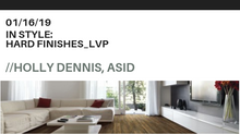 In Style: Hard Finishes - LVP