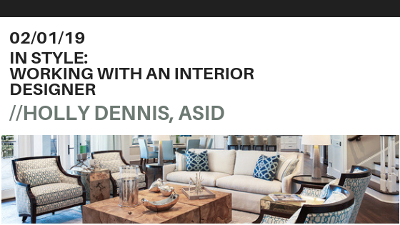 In Style: Working with an Interior Designer