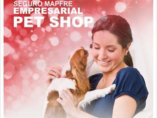 Seguro Mapfre Empresarial Pet Shop