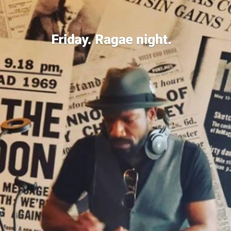 Raggae night.  Dj Bugzy Beatdown