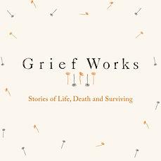 Grief Works.jpg