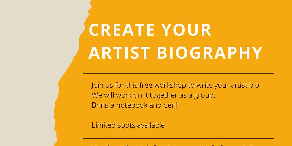 Artist Bio Workshop