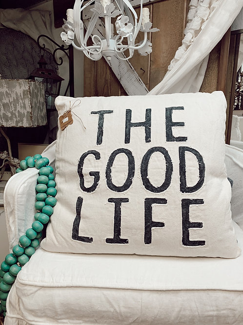 The Good Life Square Canvas Pillow