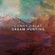 Dream Hunting (Lonny Ziblat) - Front Cov