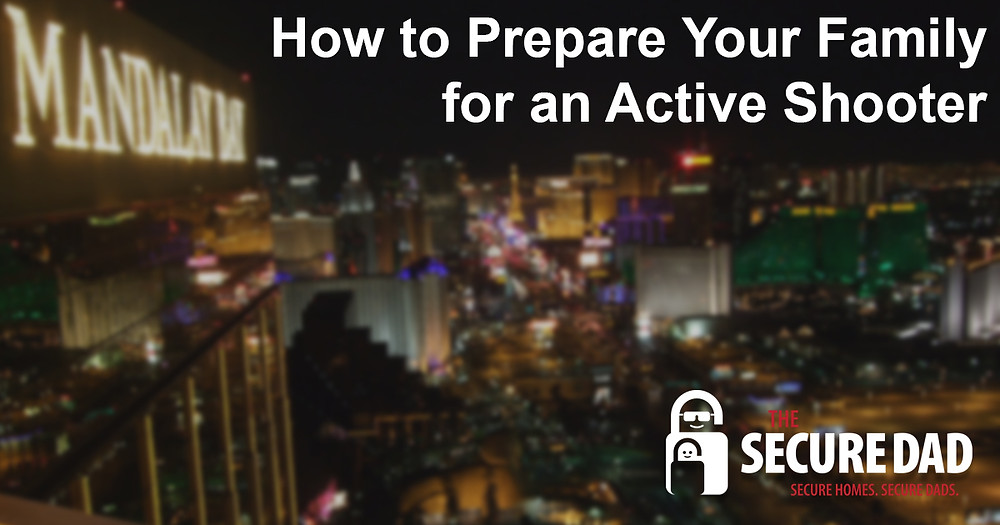 How to Prepare Your Family for an Active Shooter | The Secure Dad