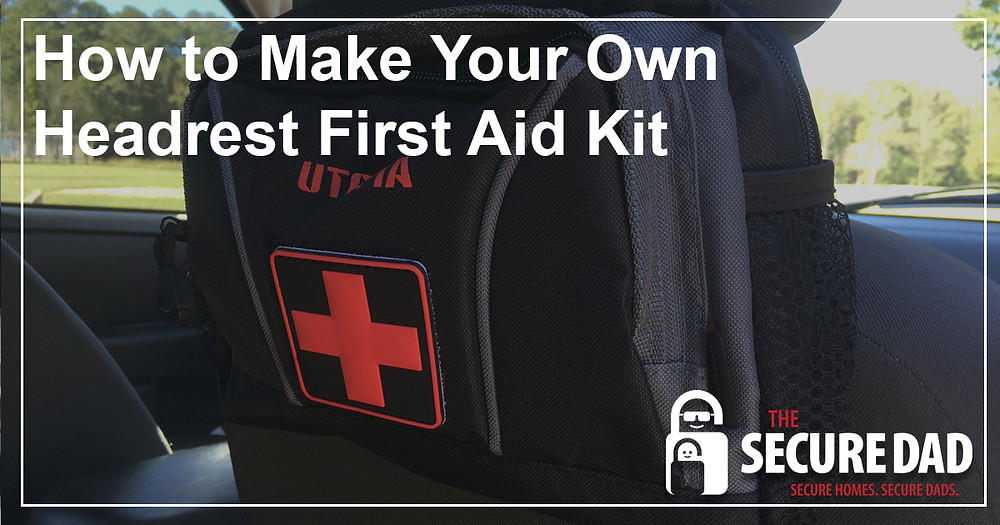 Car Headrest First Aid Kit | The Secure Dad