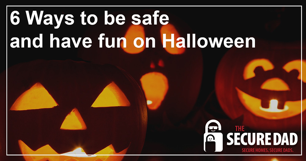 Halloween Safety | The Secure Dad