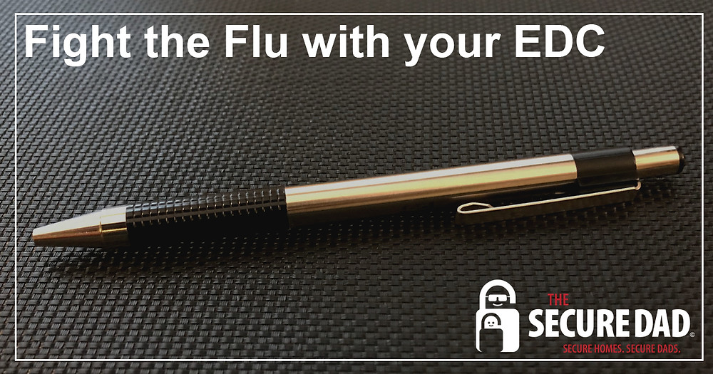 Fight the Flu with your everyday carry | The Secure Dad