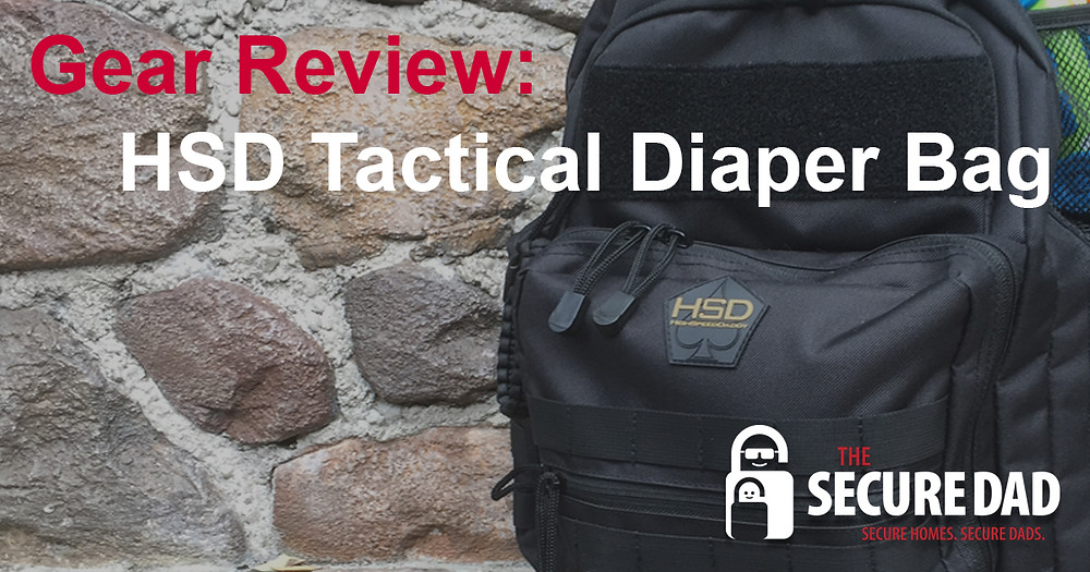 Tactical Diaper Bag | The Secure Dad | High Speed Daddy | Secure Dad