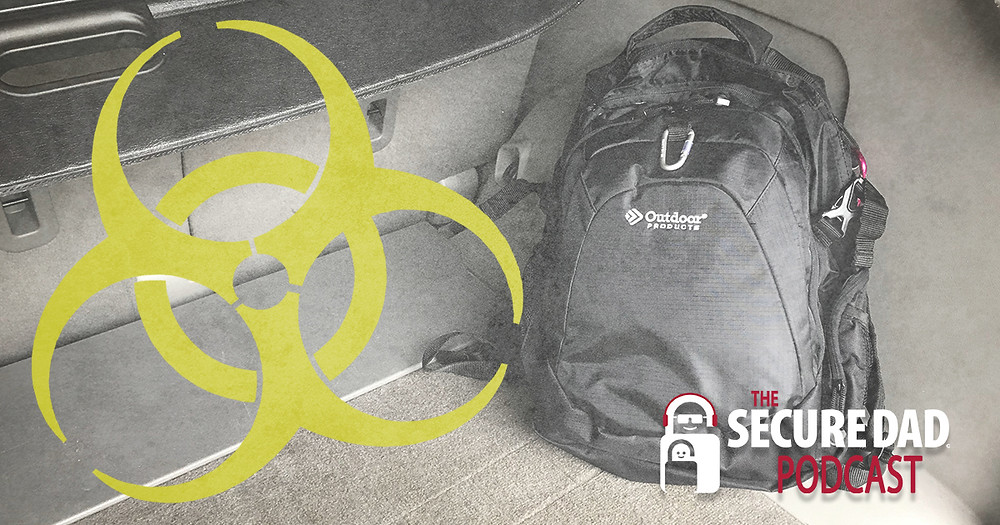 Protecting Your Family in a Pandemic | The Secure Dad