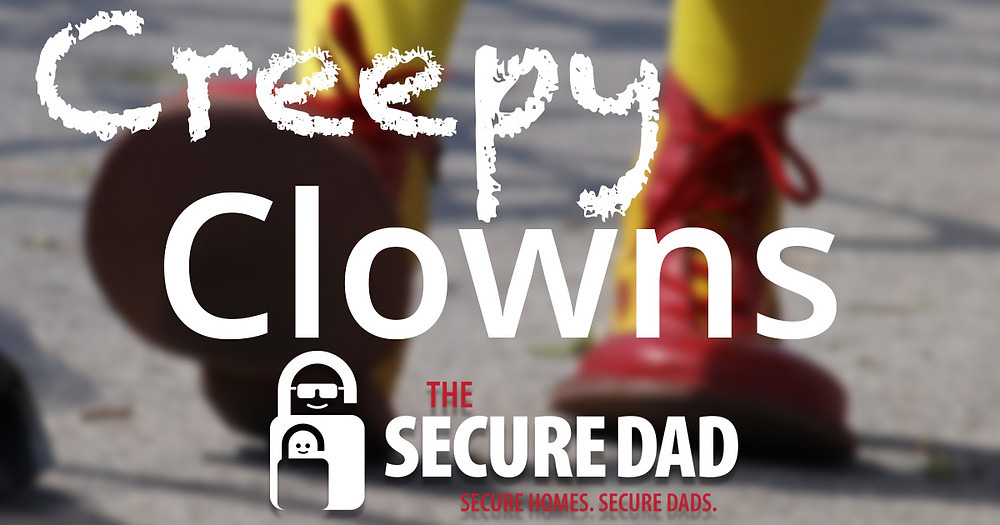 Creepy Clowns Greenville South Carolina | The Secure Dad