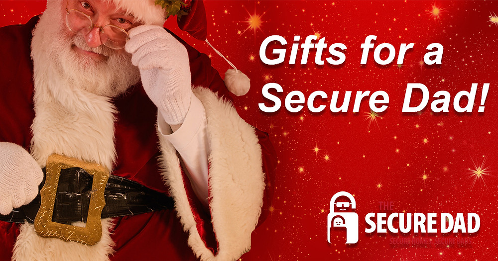 Santa | The Secure Dad | Dad Blog | Gifts for a Secure Dad