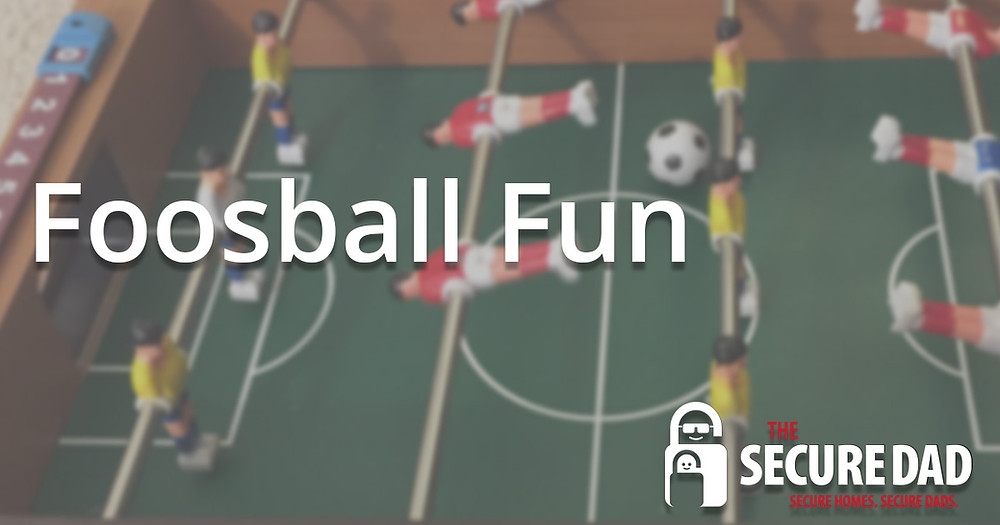 Foosball Fun | The Secure Dad | Secure Dad | Soccer | Games for kids | Structured Games