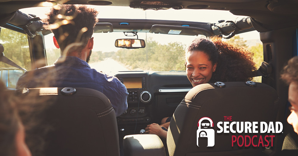 Summer Travel Safety Tips | The Secure Dad Podcast