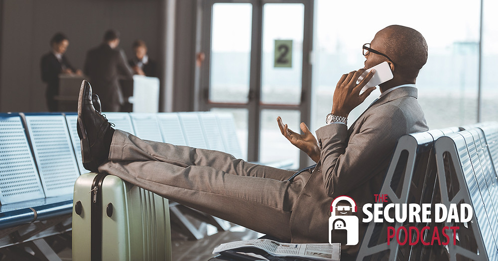 Business Travel Security | The Secure Dad