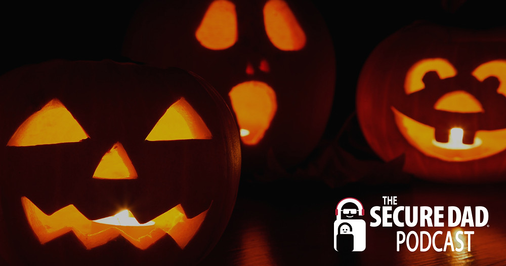 Halloween Safety Tips | The Secure Dad Podcast